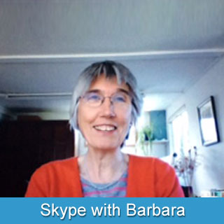 Skype with Barbara